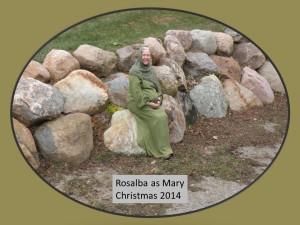 Rosalba as Mary